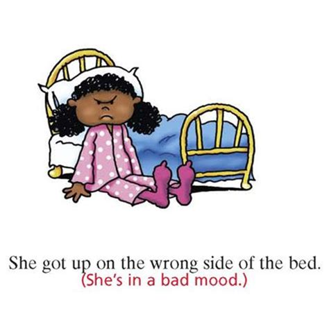 wake up on the wrong side of the bed she got up on the wrong side of the bed english idiom
