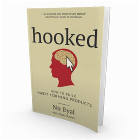 Hooked How To Build Habit Forming Products Book Review