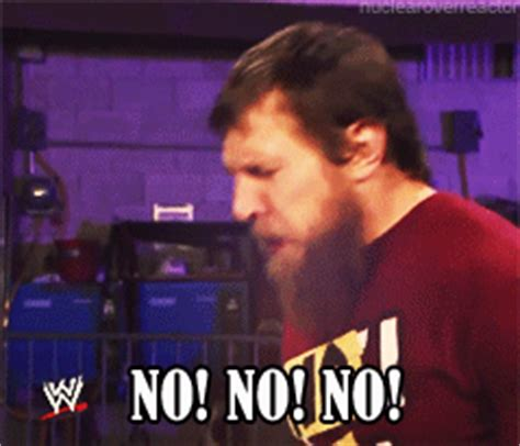 Daniel Bryan No Meme - daniel bryan no gif find share on giphy