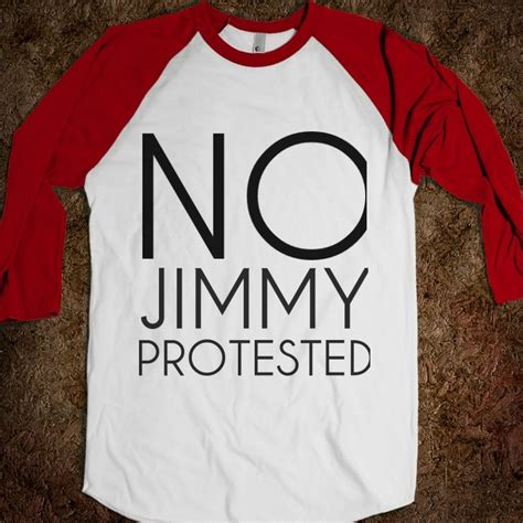 Kaos T Shirt No Jimmy Protested 61 best shoe care images on