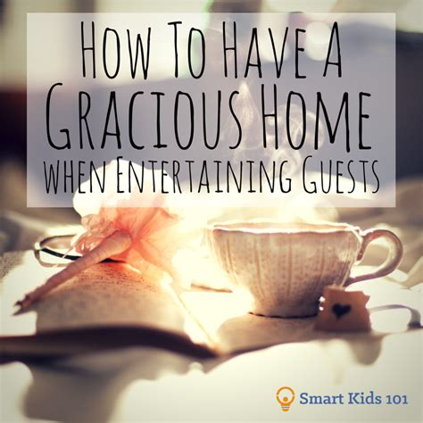 how to entertain guests at home how to have a gracious home when entertaining guests smart