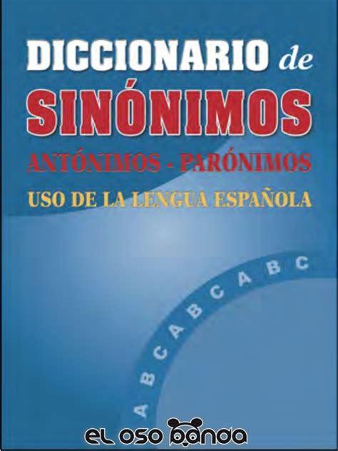 libro diccionario del origen de diccionario de sinonimos antonimos y paronimos