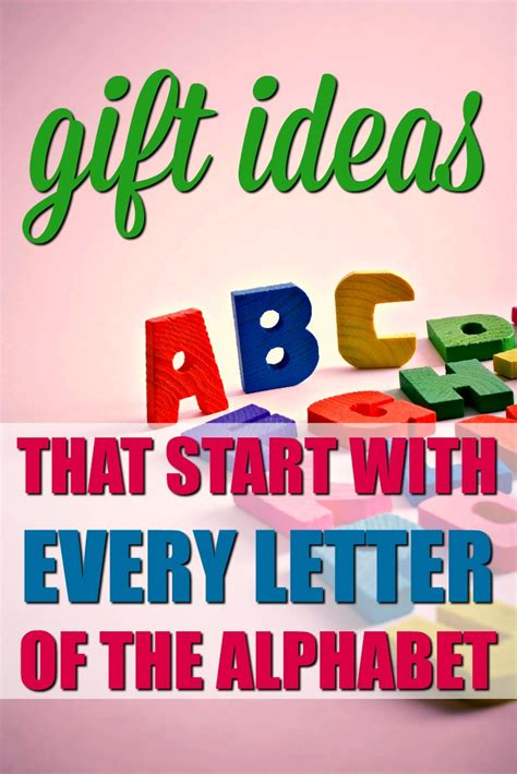 Gift With Letter A The Ultimate List Of Gifts That Start With The Letter Alphabet Grab Bag Gift Exchange Ideas