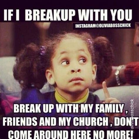 Funny Break Up Memes - i think we should break up