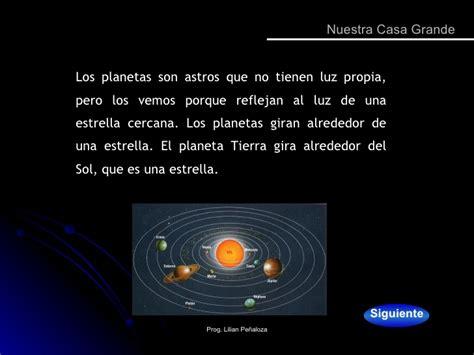 cuales son los planetas que giran alrededor del sol nuestra casa grande