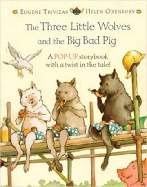 the three pigs and the big bad words gre sat vocabulary review books the three wolves and the big bad pig by eugene