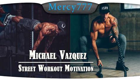imagenes de street workout motivacion тренировка сверхчеловека michael vazquez мотивация 1