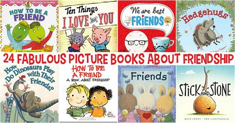 picture books about friendship 24 fabulous and picture books about friendship