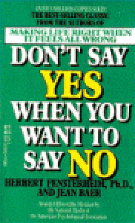 how to say i you books don t say yes when you want to say no right