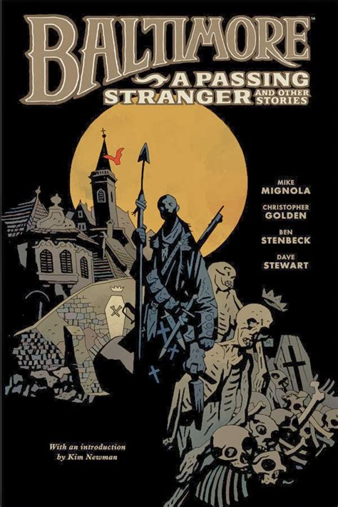 baltimore volume 8 the comically baltimore volume 3 a passing stranger and other stories review mike mignola ben