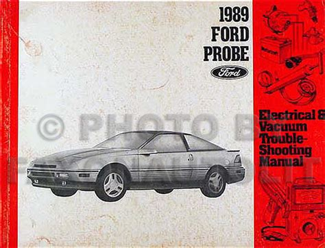 where to buy car manuals 1989 ford probe interior lighting 1989 ford probe electrical vacuum troubleshooting manual original