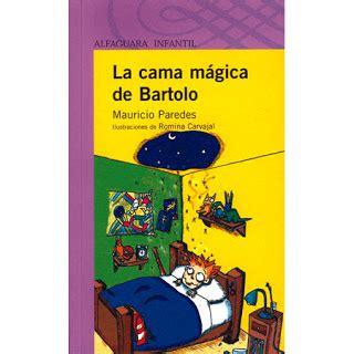 libro todos a la cama dentro de mi libro la cama m 225 gica de bartolo