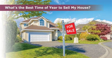 best time of year to sell a house what s the best time of year to sell my house window genie blog