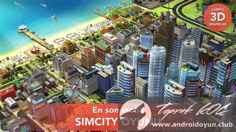 simcity buildit v1 8 14 37583 mod apk para hileli - Simcity Buildit Mod Apk 1 8 14 37583 Daily Android Apk