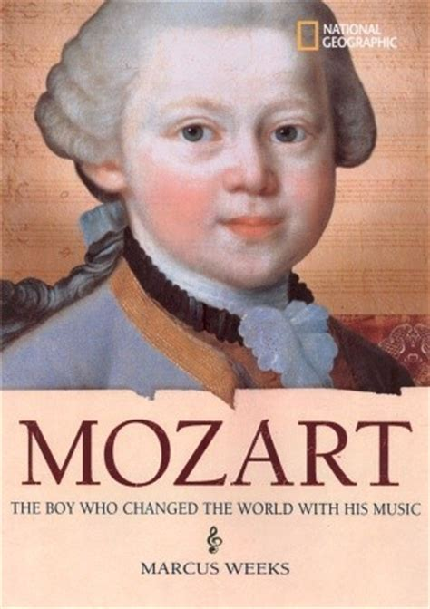 Novel Mozart S Last world history biographies mozart the boy who changed the world with his by weeks