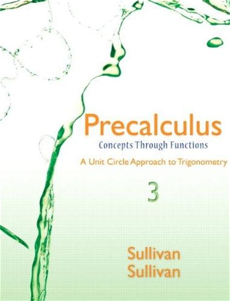 precalculus concepts through functions a unit circle approach to trigonometry 4th edition books isbn 9780321926036 precalculus concepts through