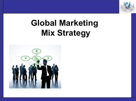 global marketing mix strategy