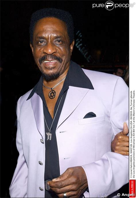 ike turner ike turner famous quotes quotesgram