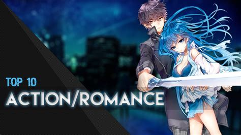 film anime action romance top 10 action romance anime youtube