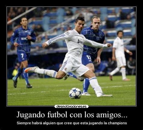 imagenes amistad de futbol jugando futbol con los amigos desmotivaciones