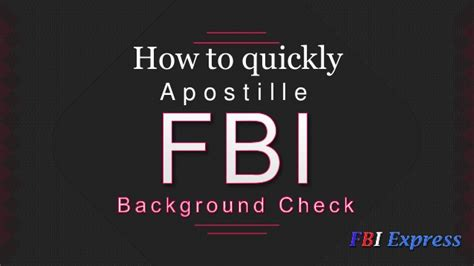Fbi Background Check How How To Quickly Apostille Fbi Background Check
