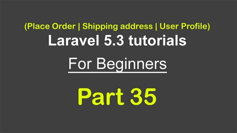 download tutorial laravel 5 order details shipping address user profile laravel
