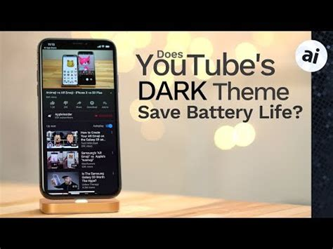 themes battery iphone does youtube s new dark theme save iphone x battery life