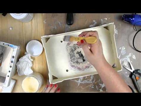 tutorial decoupage en carton tutorial caja de frutas reciclada con pintura a la tiza y
