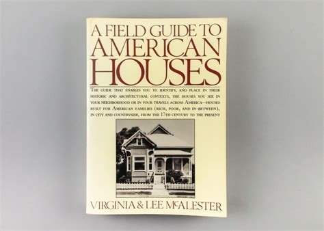 field guide to american houses field guide to american houses a field guide to american houses book by its cover