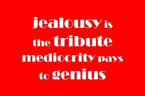 Jealousy Quotes Jealousy Quotes Words To Live By