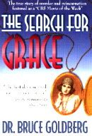 Search For Grace By Dr Bruce Goldberg