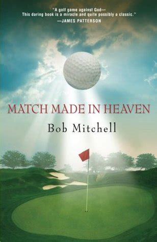 match made in manhattan a novel books match made in heaven by bob mitchell reviews discussion