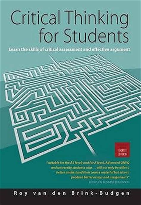 critical thinking your guide to effective argument successful analysis and independent study books critical thinking for students 4th edition learn the