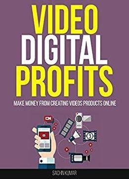 Make Money Online Products - video digital profits make money from creating videos products online download