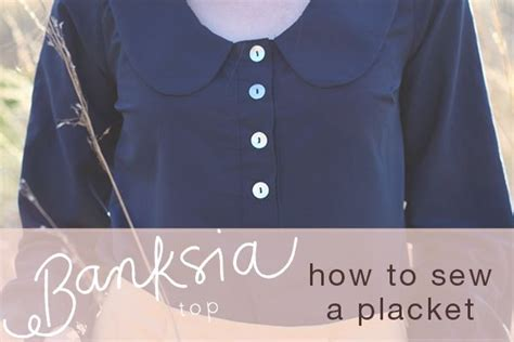 learning to sew a shirt placket cut it out stitch it up 17 best images about learn to sew plackets on pinterest