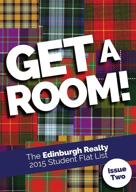 get a room you two get a room the edinburgh realty 2015 student flat list issue two by edinburgh realty ltd