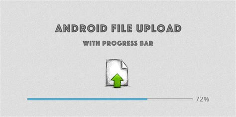 android file host android uploading image to server with progress bar