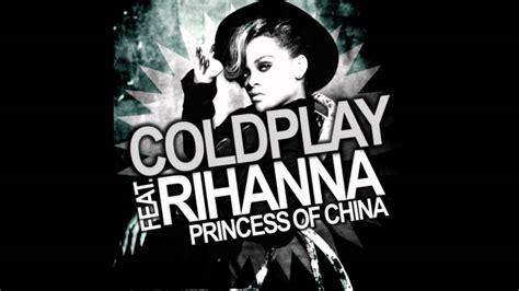 Coldplay Rihanna Lyrics   princess of china lyrics rihanna ft coldplay youtube