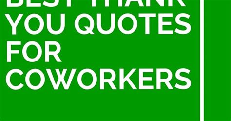 34 best thank you quotes for coworkers volunteer ideas