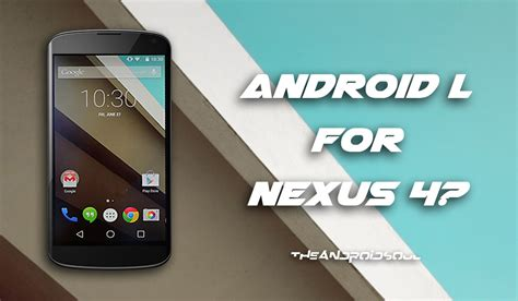 nexus 4 android l update status the android soul