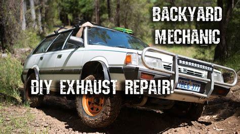 backyard mechanic backyard mechanic 08 subaru exhaust repair