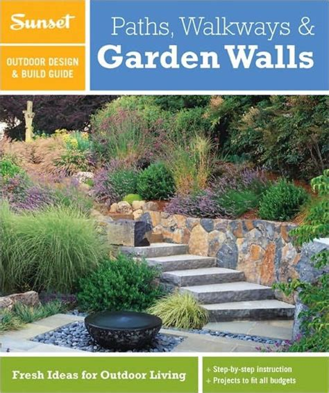 Garden Ideas And Outdoor Living Magazine Sunset Outdoor Design Build Guide Paths Walkways And