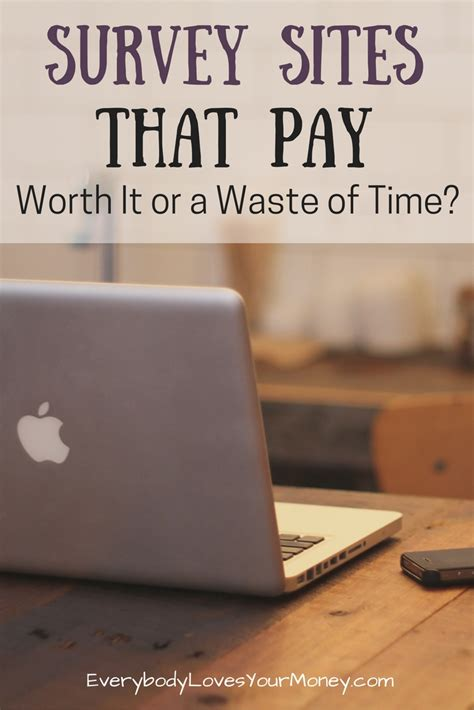 Survey Websites That Pay - survey sites that pay worth it or a waste of time everybody loves your money
