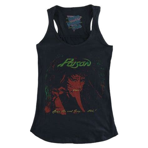 T Shirt Says 67 17 best images about poison concert wear ideas on