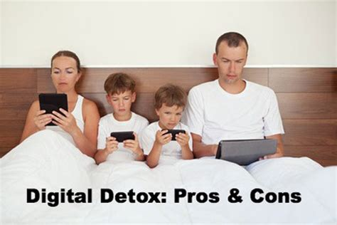 Detox Pros And Cons by Digital Detox Pros And Cons
