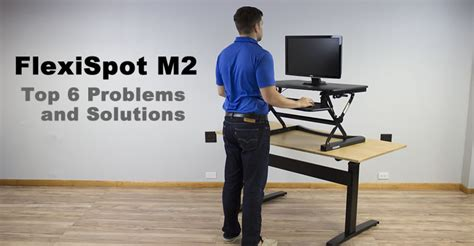 standing desk problems top 6 problems with the flexispot m2 standing desk converter