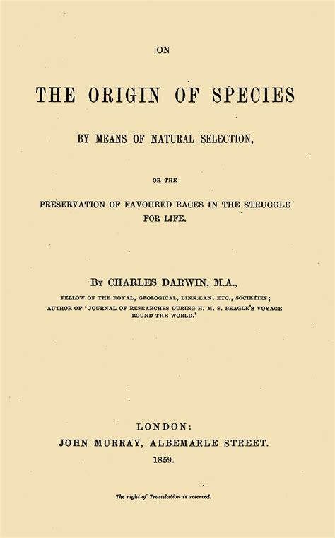 on the origin of species by means of selection or the preservation of favored races in the struggle for classic reprint books file origin of species 1859 title page jpg wikimedia commons