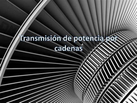 transmisión por cadenas y catarinas transmisi 243 n de potencia por cadenas