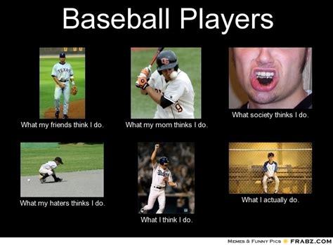 Player Memes - baseball memes quotes