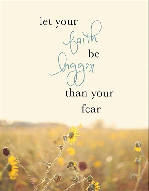 let your faith be bigger than your fear pictures photos